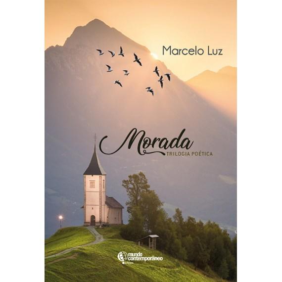 Morada: trilogia poética