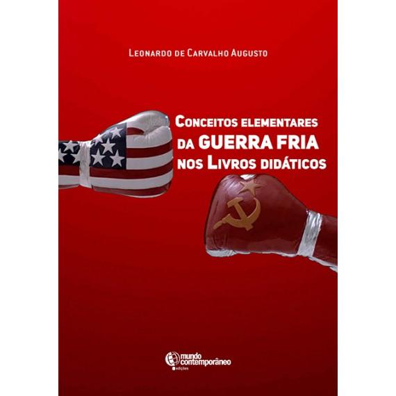 Conceitos elementares da Guerra Fria nos livros didáticos