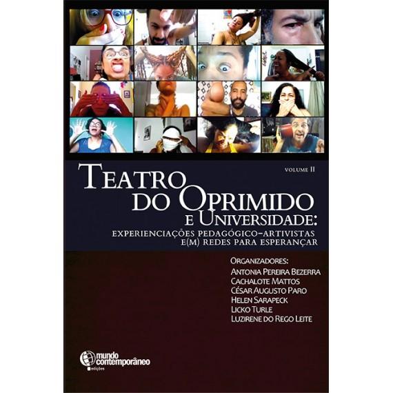 Teatro do Oprimido e Universidade Volume 2