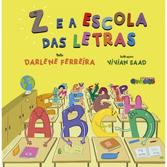 Z e a escola das letras
