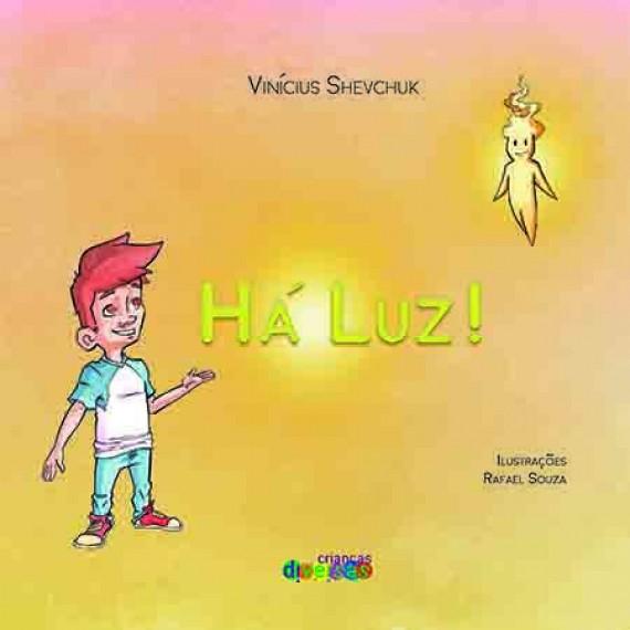 Há Luz!