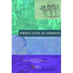 América Latina em confronto: invisibilidade - desigualdades e exclusões