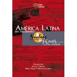 América Latina em movimento: Nucleas - 15 anos de Latinidade