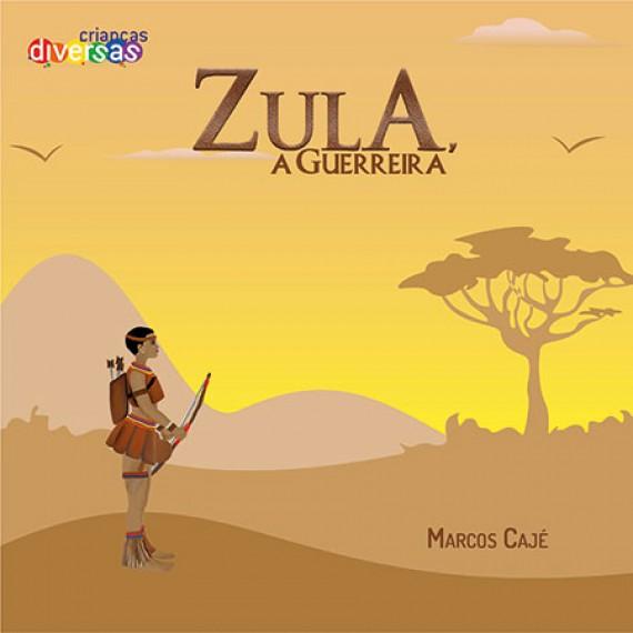 Zula, a guerreira