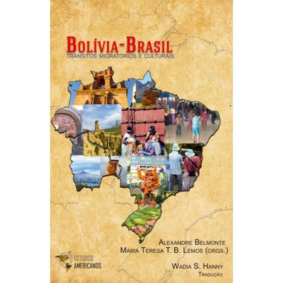 Bolívia - Brasil: transitos migratórios e culturais