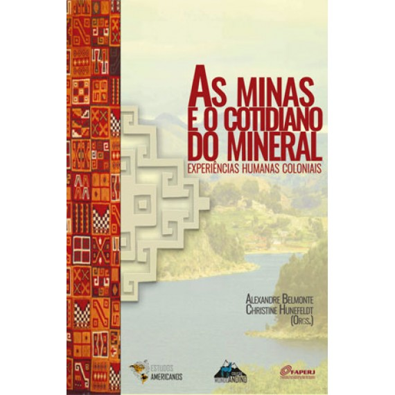 As minas e cotidiano do mineral
