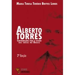 Alberto Torres: contribuições para os estudos das ideias no Brasil
