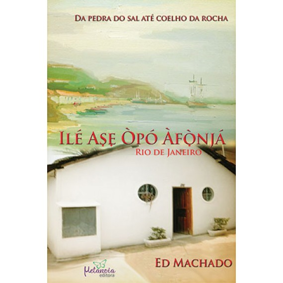 Ile Ase Opo Afonja, Rio de Janeiro: Da pedra do sal até Coelho da Rocha