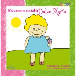 Meu nome social é Dulce Maria