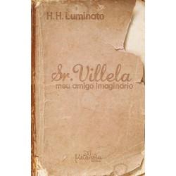 Sr. Villela: meu amigo imaginário