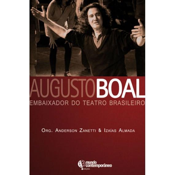 Augusto Boal: embaixador do Teatro Brasileiro