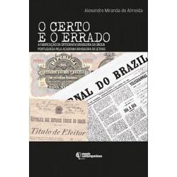 O Certo e o errado: a fabricação da ortografia brasileira da Língua Portuguesa pela ABL
