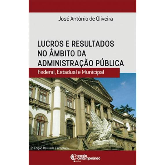Lucros e resultados no âmbito da Administração Pública