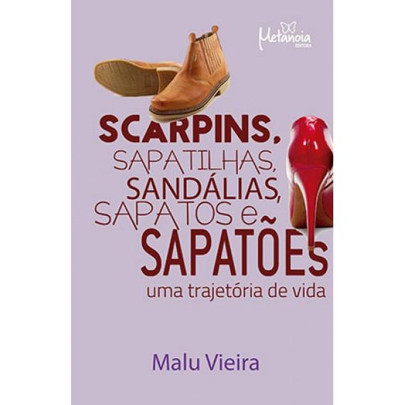 Scarpins, sapatilhas, sapatos e sapatões: uma trajetória de vida