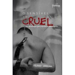 Sensível e o cruel