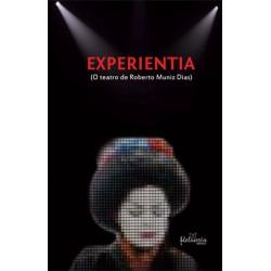 Experientia: o Teatro de Roberto Muniz Dias