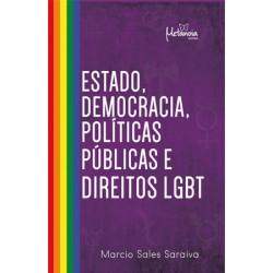 Estado, democracia, políticas públicas e direito LGBT