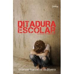 Ditadura Escolar: as lições de manuelino