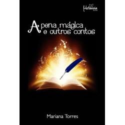 A pena mágica e outros contos