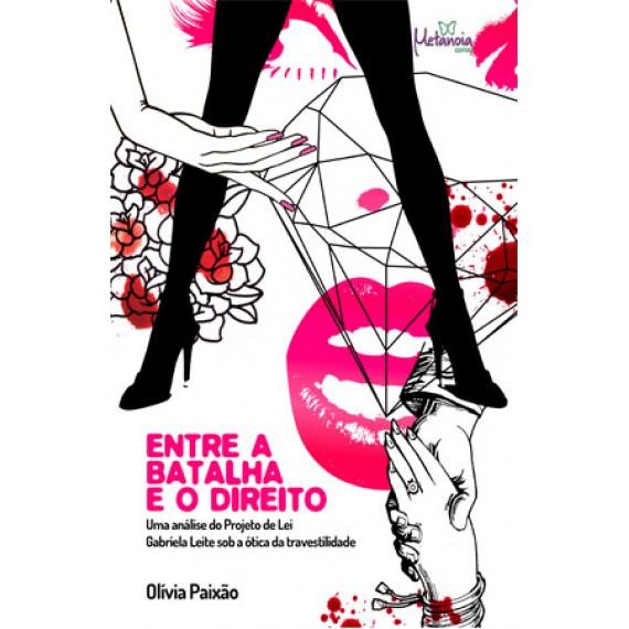 Entre a batalha e o direito: prostituição, travestilidade e trabalho