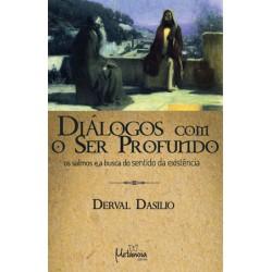 Diálogos com o ser profundo, os salmos e a busca do sentido da existência