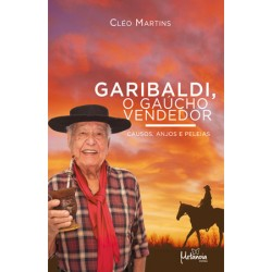 Garibaldi, o gaúcho vendedor