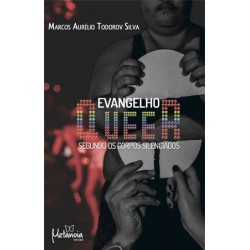 Evangelho Queer, segundo os corpos silenciados