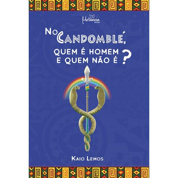 No Candomblé, quem é homem e quem não é?